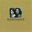 Hazel & Alice/Hazel Dickens, Alice Gerrard