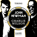 Tiring Game (Jean Tonique Remix) (feat. Charlie Wilson)/John Newman