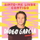 Sinto-me Livre Contigo/Diogo Garcia