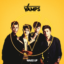Wake Up/The Vamps