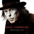 Hiljaisuuden Aika/Dave Lindholm