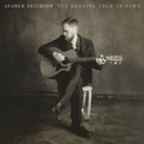 The Burning Edge Of Dawn/Andrew Peterson