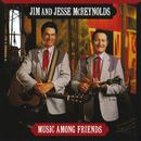 Music Among Friends/Jim & Jesse McReynolds