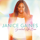 Greatest Life Ever/Janice Gaines
