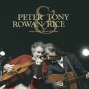 You Were There For Me/Peter Rowan, Tony Rice