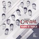 Hombre De Trabajo/Banda Carnaval