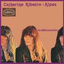 La déboussole/Catherine Ribeiro + Alpes