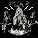 Why Don't You/Spiders