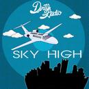 Sky High (Original Mix)/Dirty Audio
