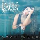 Amanhecer/Paula Fernandes