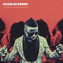 The Soul Superhero/Charles Perry