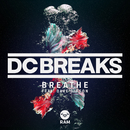 Breathe (feat. Dave Gibson)/DC Breaks