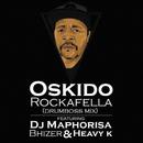 Rockafella (Remix) (feat. DJ Maphorisa, Bhizer, Heavy-K)/Oskido