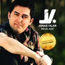 Deus Age/Jonas Vilar