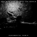 One Man Can Change The World (Rudimental Remix) (feat. Kanye West, John Legend)/Big Sean