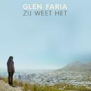 Zij Weet Het/Glen Faria