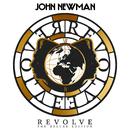 Revolve (The Deluxe Edition)/John Newman