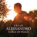 Voice Of Peace/Friar Alessandro, Guido Rimonda, Camerata Ducale