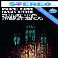 Marcel Dupre Organ Recital: Widor & Dupre(Remastered 2015)/Marcel Dupre