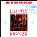 サン=シュルピス教会のオルガンVol.3(Remastered 2015)/Marcel Dupré