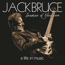Sunshine Of Your Love - A Life In Music/Jack Bruce, Cream, BBM