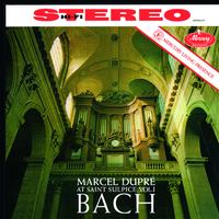 Marcel Dupre At Saint-Sulpice, Vol.1: Bach(Remastered 2015)/Marcel Dupre