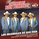 20 Corridos Bien Perrones (Vol.2)/Los Originales De San Juan