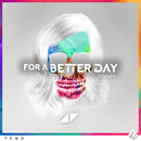 For A Better Day (Remixes)/Avicii