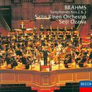 ブラームス:交響曲第2番&3番/Saito Kinen Orchestra, Seiji Ozawa