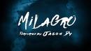 Milagro(Lyric Video)/Jason Dy
