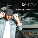By My Side (feat. Charlie Mindgames)/DJ Zinyo