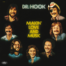 Makin' Love And Music/Dr. Hook