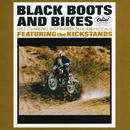 Black Boots And Bikes/The Kickstands