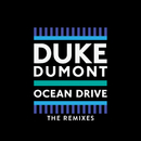 Ocean Drive (Remixes)/Duke Dumont