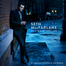 No One Ever Tells You/Seth MacFarlane