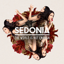 The World Is Not Enough/Sedonia