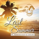 Last Summer (feat. Mariechan, Uhuru)/Smile