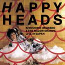 HAPPY HEADS (Live)/忌野清志郎&ザ・レザー・シャープス