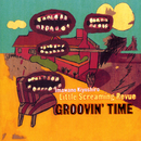 GROOVIN' TIME/忌野清志郎 Little Screaming Revue