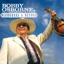 Bluegrass & Beyond/Bobby Osborne & The Rocky Top X-Press