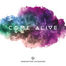 Come Alive (Live)/Generation Unleashed