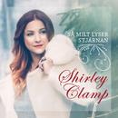Så milt lyser stjärnan/Shirley Clamp