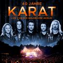 40 Jahre - Live von der Waldbühne Berlin/Karat
