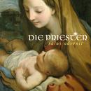 Salus Advenit/Die Priester