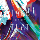 Hey Boy/Take That