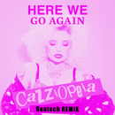 Here We Go Again (Gentech Remix)/CazziOpeia