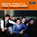 The Collection/Brian Poole & The Tremeloes