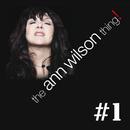 The Ann Wilson Thing! - #1/Ann Wilson