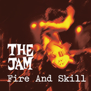 Fire And Skill: The Jam Live/The Jam