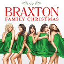 Braxton Family Christmas/The Braxtons